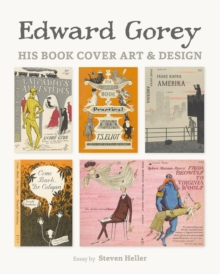Edward Gorey His Book Cover Art & Design, Hardback Book