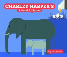 Charley Harper's Animal Alphabet A247, Board book Book