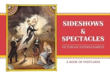 Sideshows & Spectacles : Victorian Entertainment Book of Postcards, Postcard book or pack Book