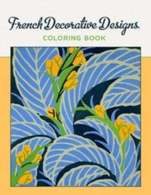 French Decorative Designs Coloring Book, Paperback Book