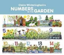 Claire Winteringham's Numbers in the Garden Board Book, Board book Book