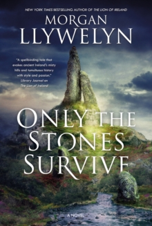 Only the Stones Survive : A Novel, Paperback Book