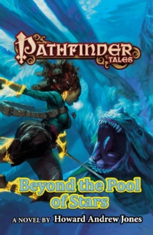 Beyond the Pool of Stars : Pathfinder Tales, Paperback / softback Book