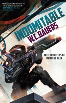 Indomitable : The Chronicles of Promise Paen, Paperback Book