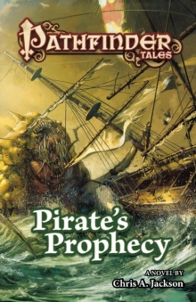 Pathfinder Tales : Pirate's Prophecy, Paperback Book