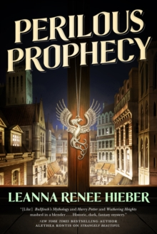 Perilous Prophecy : A Strangely Beautiful Novel, Paperback Book