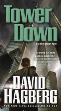 Tower Down : A Kirk McGarvey Novel, Paperback Book