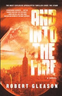 And Into the Fire, Hardback Book