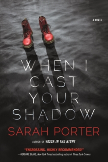 When I Cast Your Shadow, Hardback Book