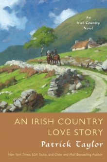 An Irish Country Love Story : A Novel, Paperback Book