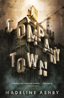 Company Town, Paperback Book