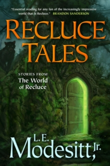Recluce Tales : Stories from the World of Recluce, Paperback Book