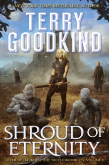 Shroud of Eternity : Sister of Darkness: The Nicci Chronicles, Volume II, EPUB eBook