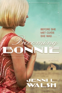 Becoming Bonnie, Paperback Book