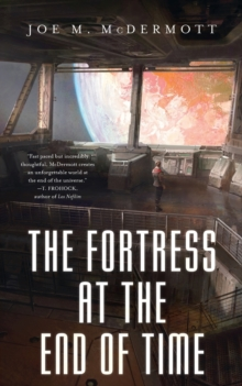 The Fortess at the End of Time, Paperback Book