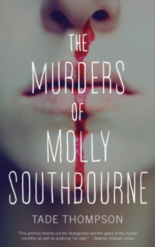 The Murders of Molly Southbourne, Paperback Book