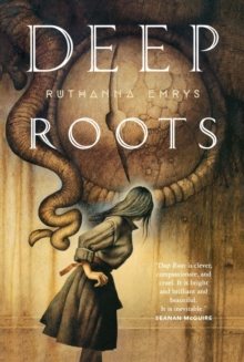 Deep Roots, Paperback / softback Book