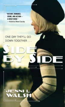 Side by Side : A Novel of Bonnie and Clyde, Paperback / softback Book