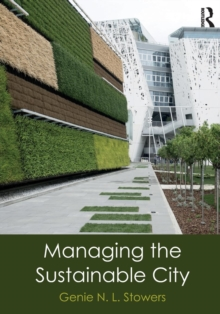 Managing the Sustainable City, Paperback Book