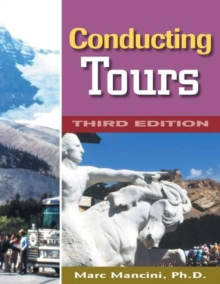 Conducting Tours : A Practical Guide, Paperback Book
