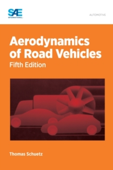 Aerodynamics of Road Vehicles, Hardback Book