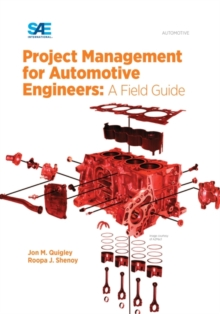 Project Management for Automotive Engineers : A Field Guide, Hardback Book