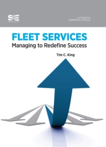 Fleet Services : Managing to Redefine Success, Hardback Book