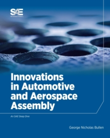 Innovations in Automotive and Aerospace Assembly, Hardback Book