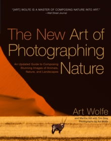 The New Art of Photographing Nature, Paperback Book