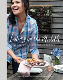 Eating In The Middle, Hardback Book