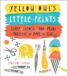 Yellow Owl's Little Prints, Paperback / softback Book