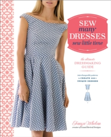 Sew Many Dresses, Sew Little Time, Paperback / softback Book