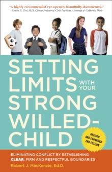 Setting Limits With Your Strong-Willed Child, Revised And Expanded 2Nd Edition, Paperback Book