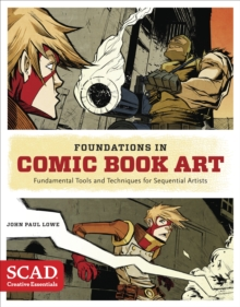 Foundations In Comic Book Art, Paperback / softback Book
