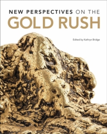 New Perspectives on the Gold Rush, Paperback Book