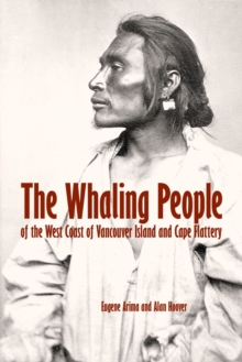 The Whaling People of the West Coast of Vancouver Island and Cape Flattery, EPUB eBook