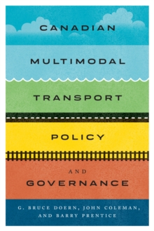 Canadian Multimodal Transport Policy and Governance, Paperback / softback Book