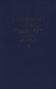 Aristotle's Poetics : Translated and with a commentary by George Whalley, PDF eBook
