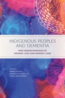 Indigenous Peoples and Dementia, PDF eBook