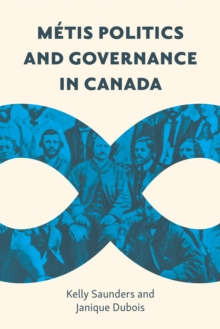 Metis Politics and Governance in Canada, EPUB eBook