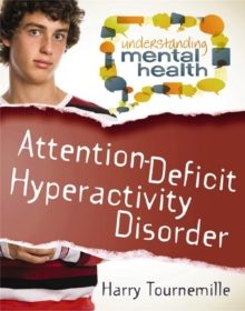 Attention-Deficit Hyperactivity Disorder, Paperback / softback Book