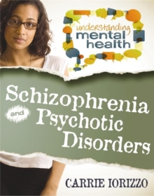 Schizophrenia & Psychotic Disorders, Paperback Book