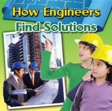 How Engineers Find Solutions, Paperback / softback Book
