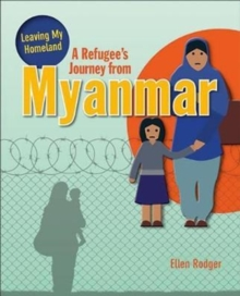A Refugee's Journey From Myanmar, Paperback / softback Book