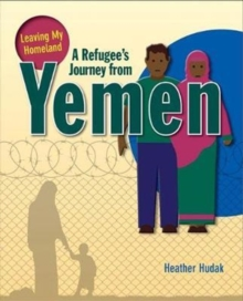 A Refugee's Journey From Yemen, Paperback / softback Book