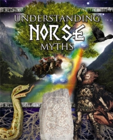 Understanding Norse Myths - Myths Understood, Paperback / softback Book