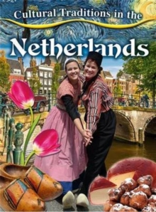 Cultural Traditions in Netherlands, Paperback Book