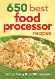650 Best Food Processor Recipes, Paperback / softback Book