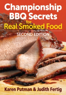 Championship BBQ Secrets for Real Smoked Food, Paperback Book