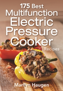 175 Best Multifunction Electric Pressure Cooker Recipes, Paperback Book
